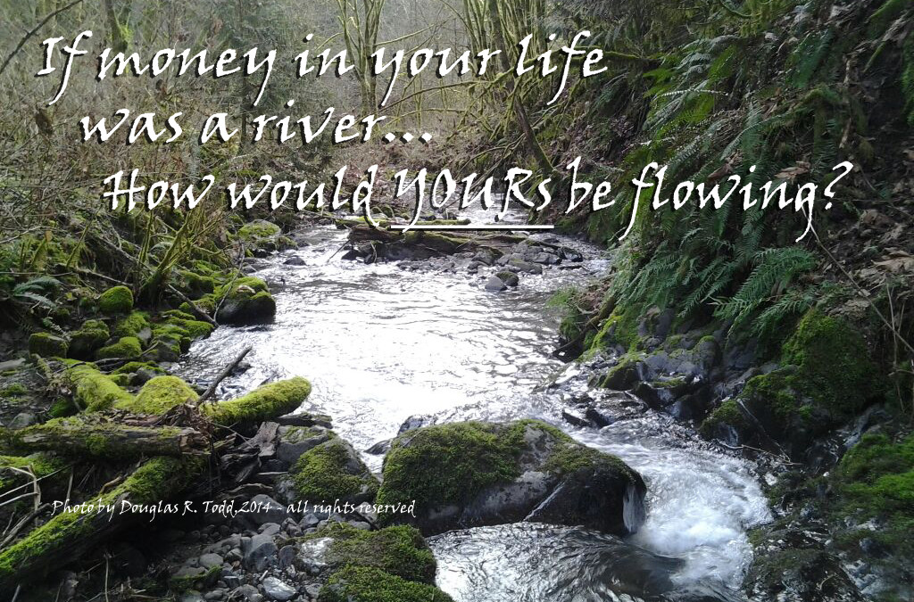 "What Financial Health Means to Me – ""The Flowing River"""