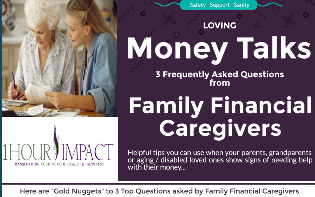 "Loving ""Money Talk"" for Family Financial Caregivers (with bonus podcast!)"